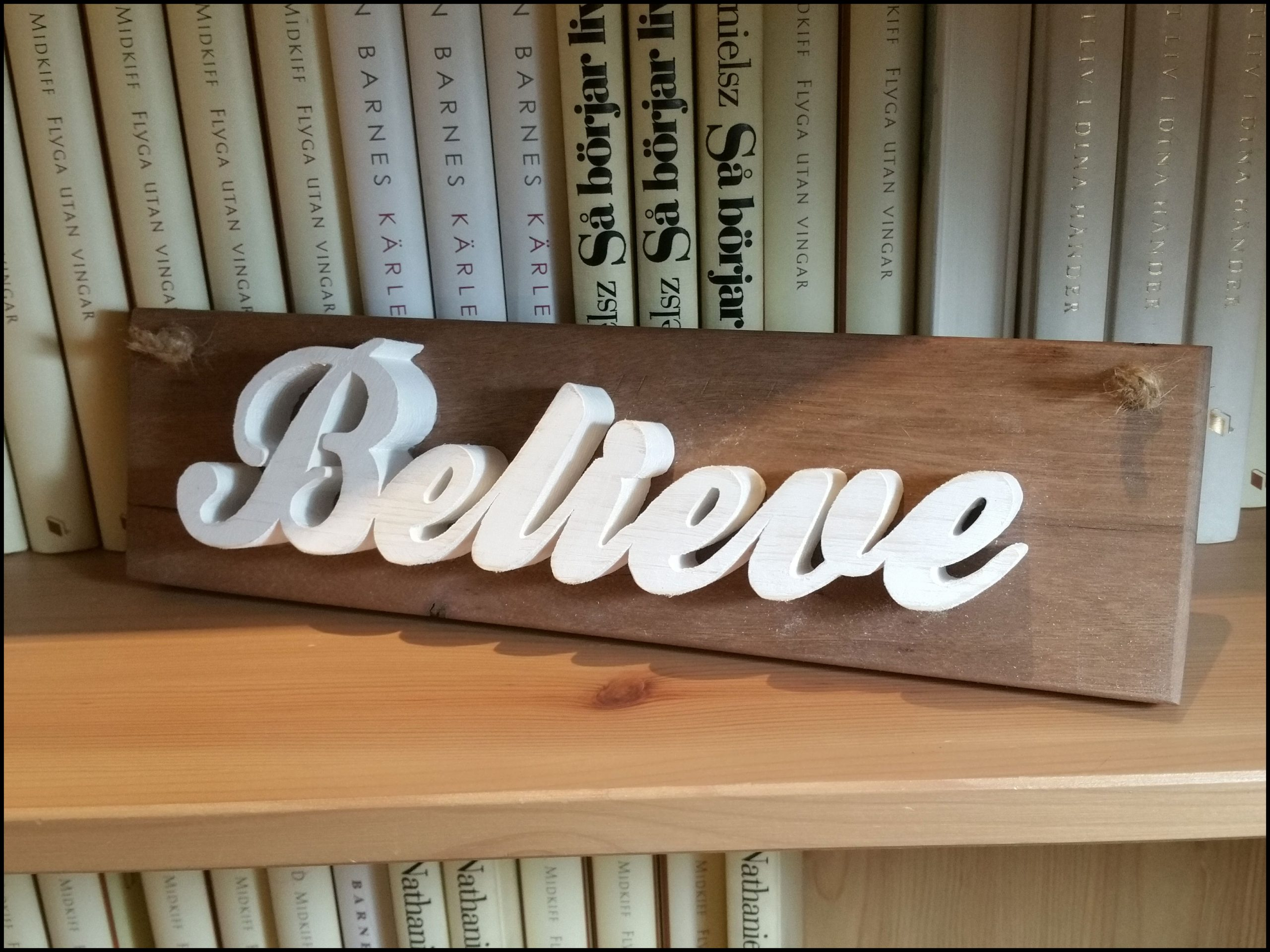 Believe wall hanging sign Image